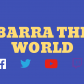 Barra The World